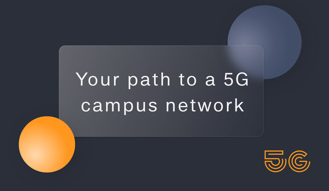 your path to a 5G private network